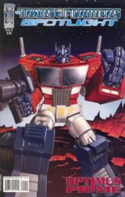 Transformers Spotlight Optimus Prime Cover B (2007) IDW Publishing comic book